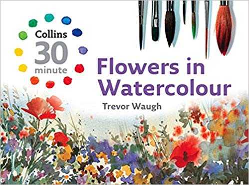 Flowers in Watercolour Book by painter Trevor Waugh