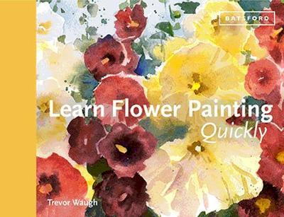 Learn Flower Painting Book by painter Trevor Waugh